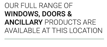 Our full range of windows doors & ancillary products are available here